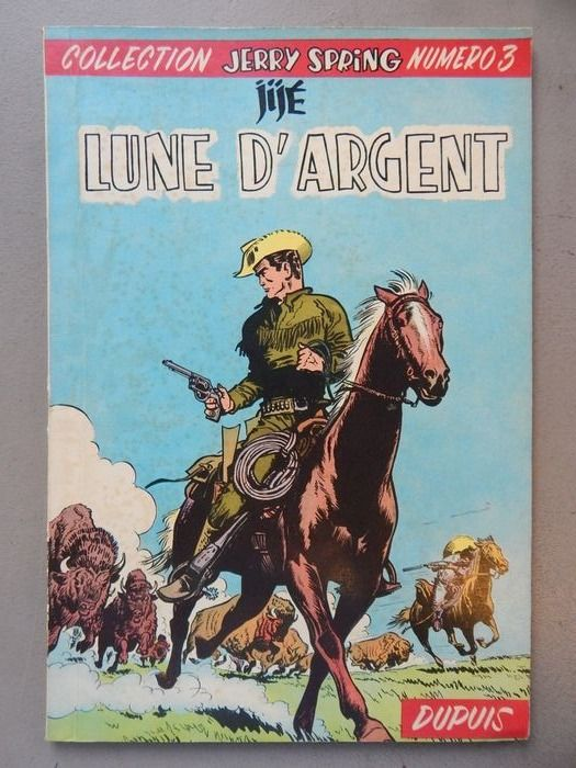 Jerry Spring T3 - Lune d'argent - B - First edition - (1956)