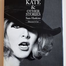 Sam Haskins - Cowboy Kate & Other Stories. Director's Cut - 2006