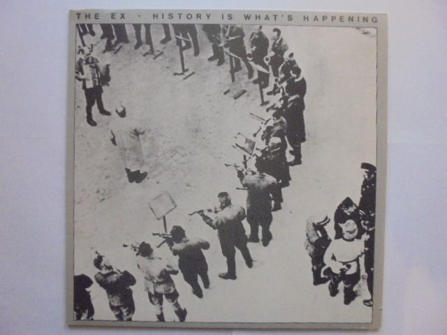The Ex / Urban Heroes - History Is What's Happening / Who said - LP Album - 1980/1981