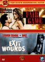 Fair Game + Exit Wounds