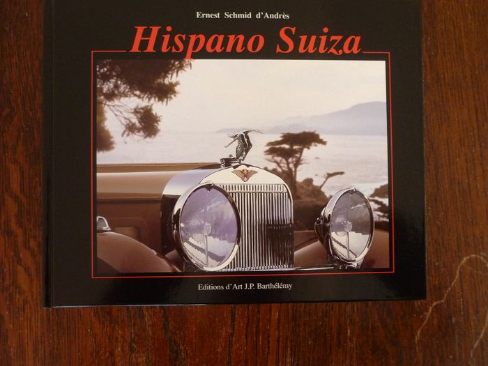 Livres - Hispano Suiza by Ernest Schmid d'Andres - Hispano Suiza - 1970-1980