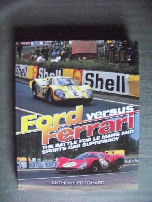 Libri - The Battle for Le Mans and Sports Car Supremacy : Ford - Ferrari