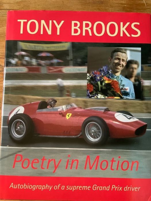 Books - Tony Brooks - Poetry in motion.  Very rare  - Ferrari - After 2000