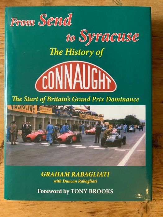 Libri - From send to Syracuse the history of Connaught  - Connaught - Dopo il 2000
