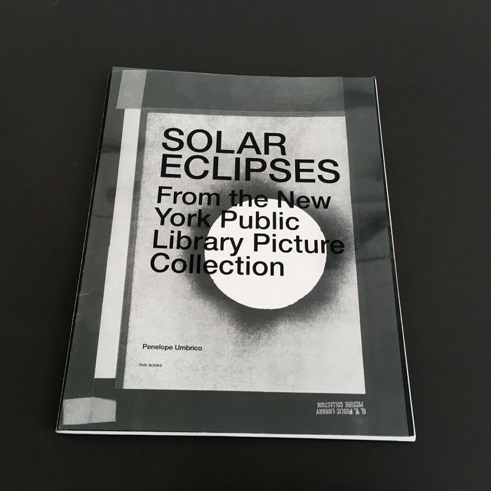 Penelope Umbrico - Solar Eclipse. From the New York Public Library Picture Collection [with C-print] - 2016