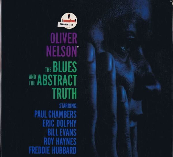 Oliver Nelson ( Modal, Post Bop) - The Blues And The Abstract Truth - Album LP - 1961/1961