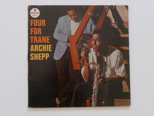 Archie Shepp - Four for Trane - LP Album - 1965