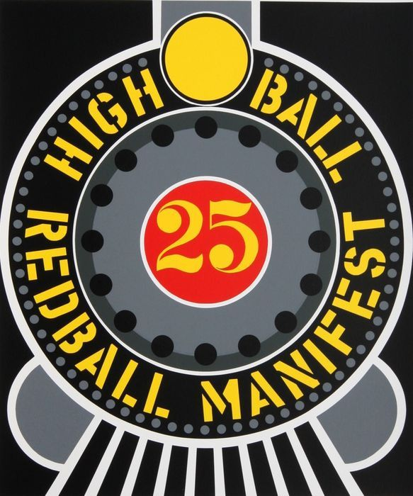 ROBERT INDIANA - HIGHBALL REDBALL MANIFEST signed / numbered