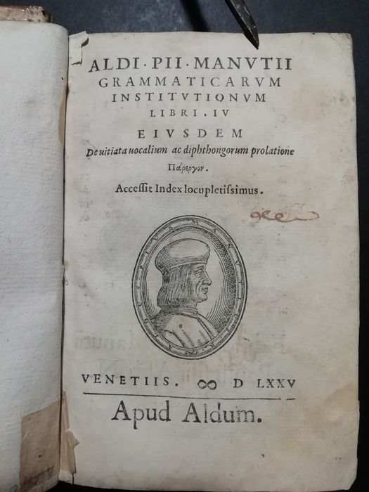 Aldo Pio Manuzio - Grammaticarum Institutionum Libri IV - 1575