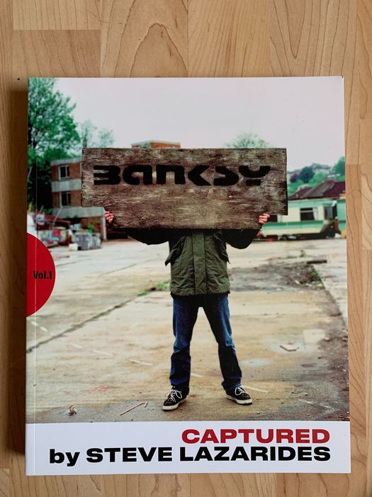 Banksy, Steve Lazarides - Banksy Captured [First Edition] - 2019