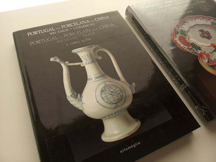 Varela Santos - Portugal in Porcelain from China: 500 years of trade [Vol. I & II] - 2007/2008