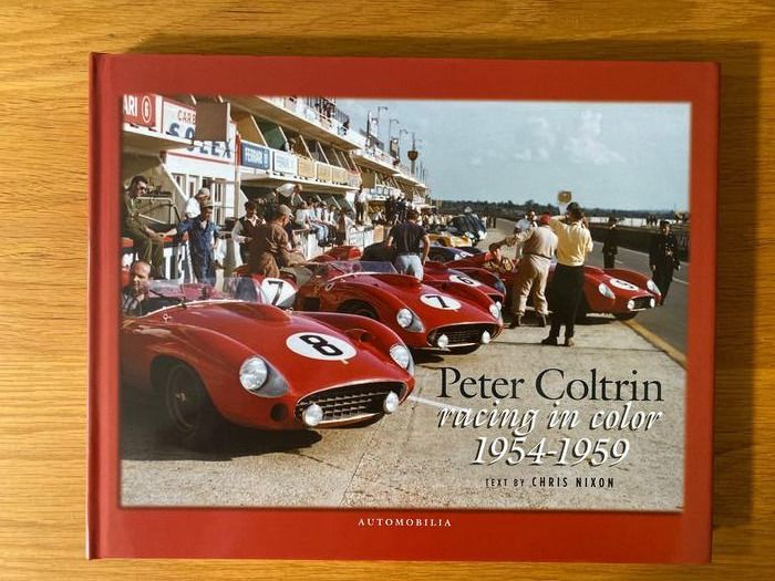 Livres - Peter Coltrin Racing in Colour 1954-1959 Chris Nixon.  - 1990-2000