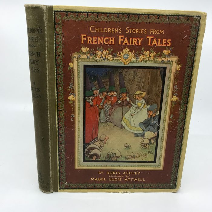 Doris Ashley / Mabel Lucie Attwell (ill.) - Children's Stories from French Fairy Tales - 1915
