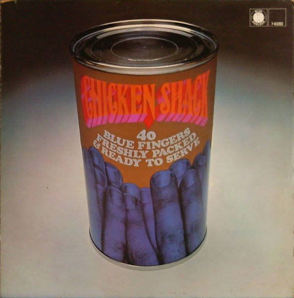 Chicken Shack - 40 Blue Fingers, Freshly packed, & Ready to serve. - LP album - 1968/1968