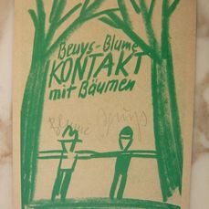 Beuys - Blume, Kontakt with Baumen
