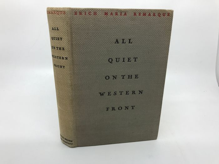 Erich Maria Remarque - All Quiet on the Western Front - 1929