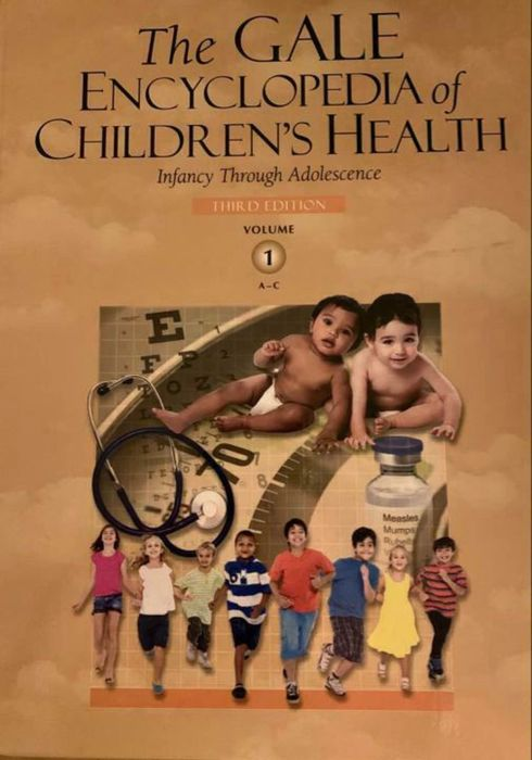 Gale Cengage Learning Inc. - The Gale Encyclopedia of Children's Health: Infancy Through Adolescence, 3rd Edition - 2011/2016