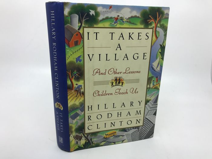 Hillary Clinton - It Takes a Village (signed by both Hillary and Bill Clinton) - 1996