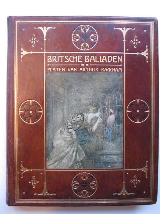 "Arthur Rackham  - Britsche Balladen (Deluxe Dutch Limited Edition of Rackham's ""British  Ballads"") - 1920"