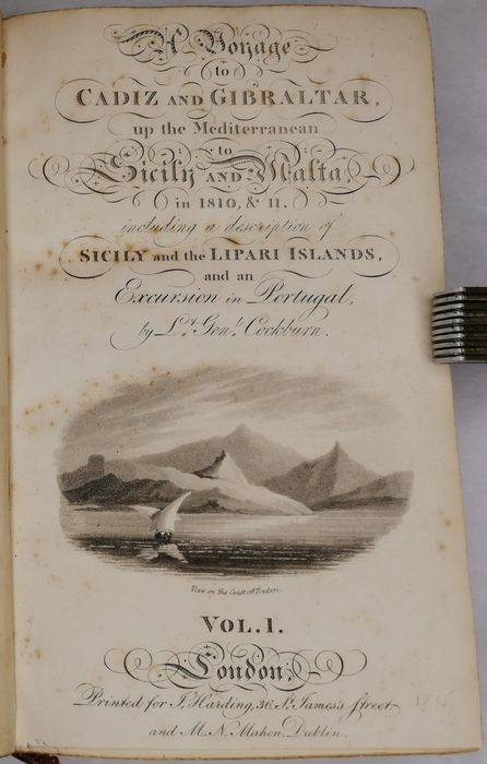 James B. Cockburn - A Voyage To Cadiz And Gibraltar, Up The Mediterranean To Sicily And Malta, In 1810, & 1811 - 1815