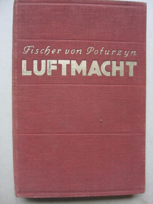 Germany - Air Force - Book, Photo, RARE! Air power, Luftwaffe illustrated photobook  1938 - 1938