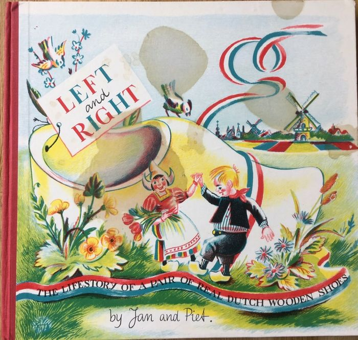 Jan and Piet - Left and Right,  The Lifestory of a Pair of Real Dutch Wooden Shoes - 1955