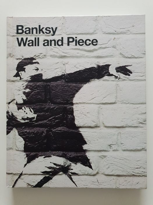 Banksy - Wall and Piece [1st Edition, 1st Print] - 2005