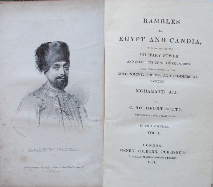 Charles Rochfort Scott - Rables in Egypt and Candia with Details of the Military Power of Those countries - 1837