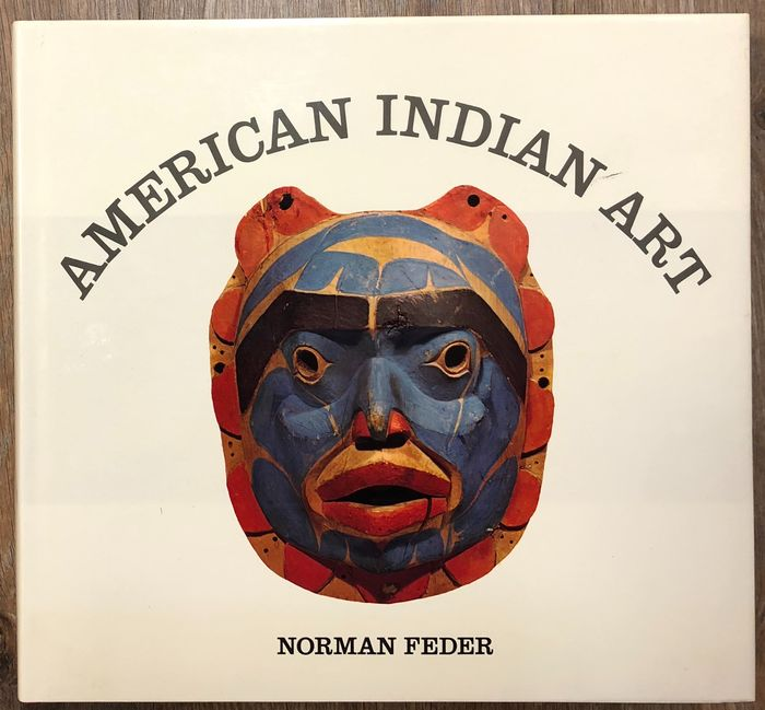 Norman Feder - American Indian Art - 1982