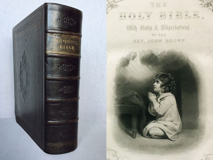 Rev. John Brown - The Self-interpreting Bible, Containing the Old and New Testaments - 1860