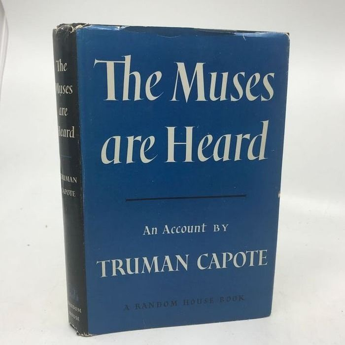 Truman Capote - The Muses Are Heard - 1956