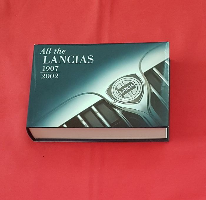 Books - All the Lancias 1907 - 2002 - Lancia