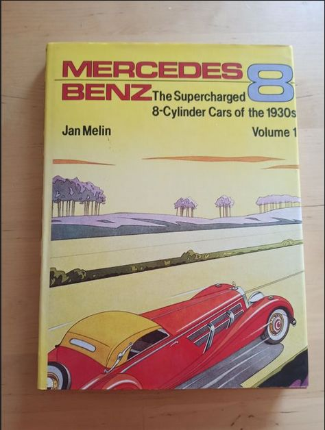 Books - Mercedes Benz - The Supercharged 8-Cylinder Cars of the 1930's