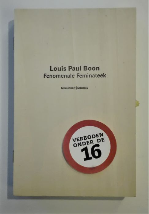 Louis Paul Boon - Fenomenale Feminateek - 2004