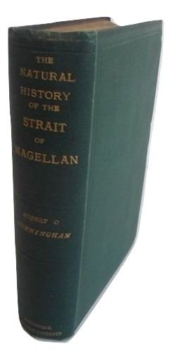 Robert O. Cunningham - Notes on the Natural History of the Strait of Magellan and West Coast of Patagonia (...) - 1871