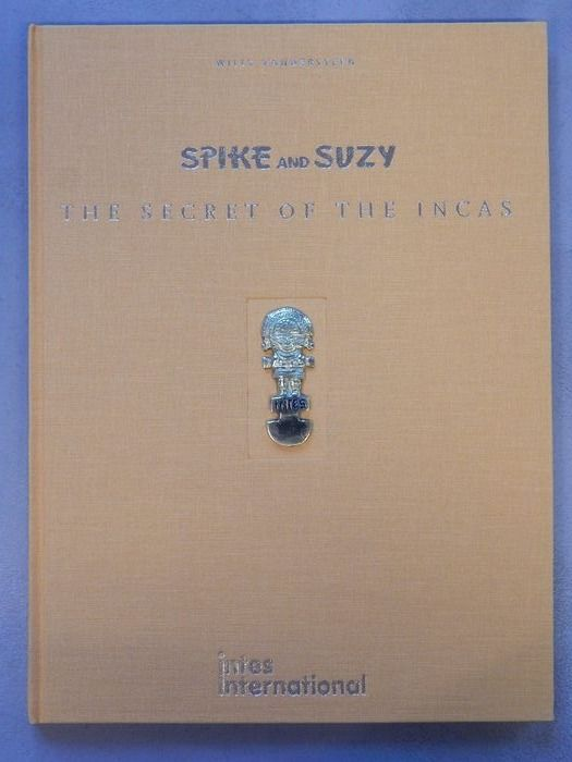 Spike and Suzy  - The secret of the Incas (300 ex) - luxe linnen hc  - Hardcover - First edition - (1987)