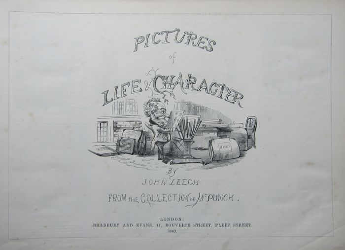 John Leech - Pictures Of Life & Character from the Collection of Mr. Punch - 1860/1863