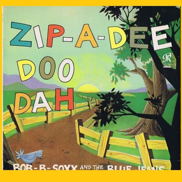 Bob B. Soxx And The Blue Jeans (Pop Rock, Vocal) (Phil Spector) - Zip-A-Dee Doo Dah - LP Album - 1963/1963