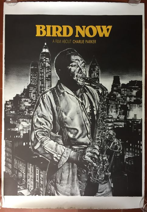 Charlie Parker - Bird Now A Film about Charlie Parker - Other Original poster in lithograph - 1988/1988