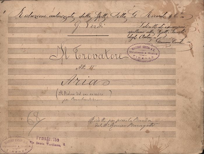 (Trascription of) Giuseppe Verdi - Manuscript; Entirely Manuscript Sheet Music, Il Trovatore Act III° Aria - 1870/1880