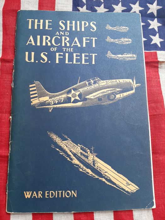 United States - RARE!!! The Ships and Aircraft of the U.S. Fleet - Identification photobook - Midway - 1942