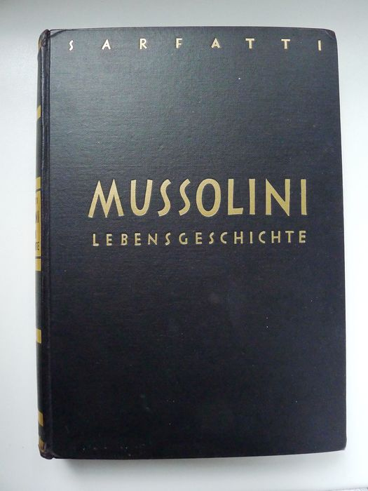 Germany - Mussolini. Biography. - Book