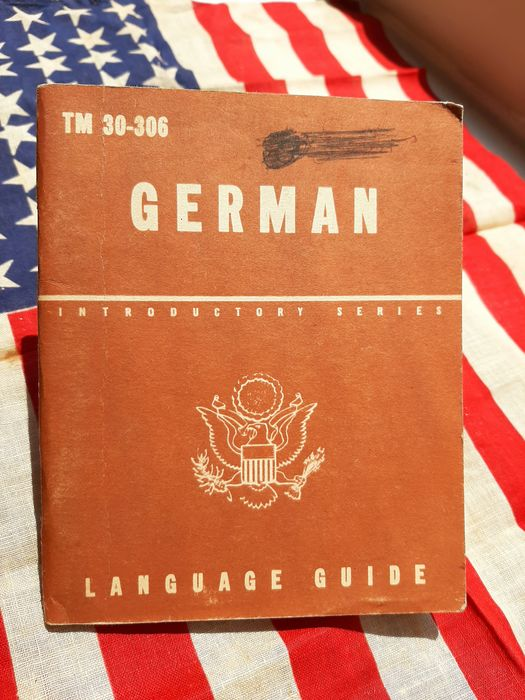 United States - Official US Army Soldiers German Language Guide - Airborne - Ranger - D-Day - Liberation of Europe - 1943