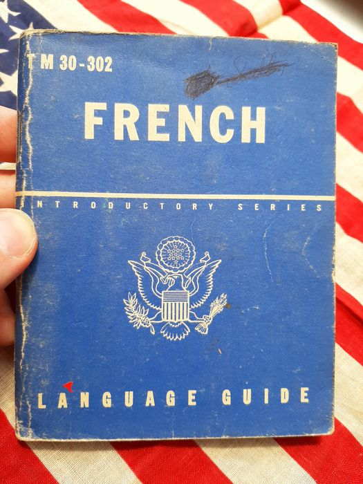 United States - Official US Army Soldiers French Language Guide - Airborne - Ranger - D-Day - Liberation of Europe - 1943