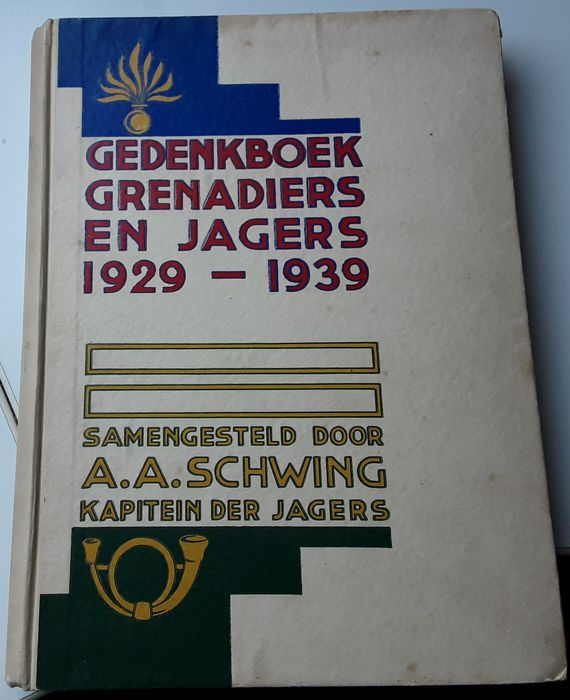 Netherlands - infantry - Book, memorial book Grenadiers and hunters - 1939