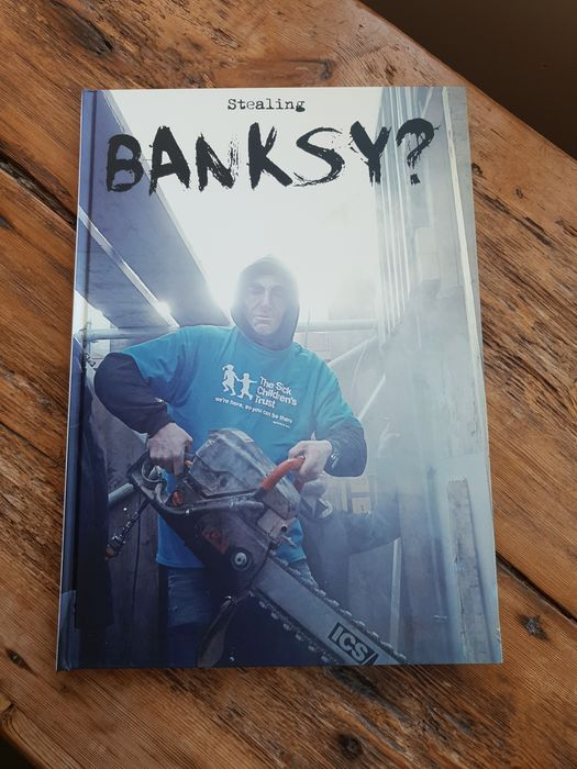 Banksy, Tony Baxter - Stealing Banksy.  Numbered  limited edition - 2018