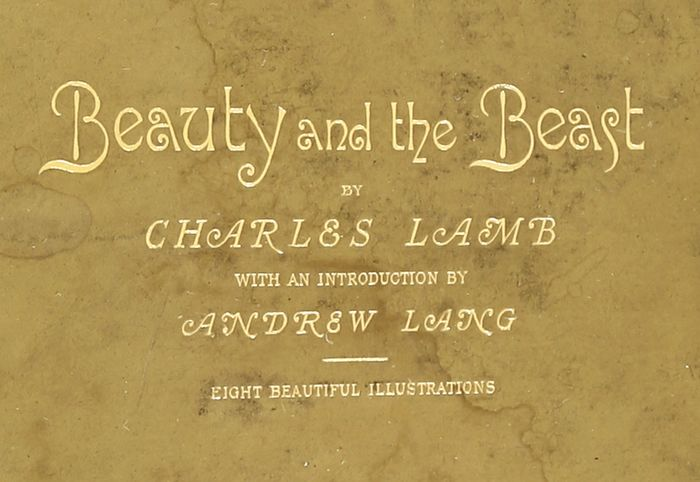Charles Lamb & Andrew Lang - Beauty and the Beast. Limited edition - 1887