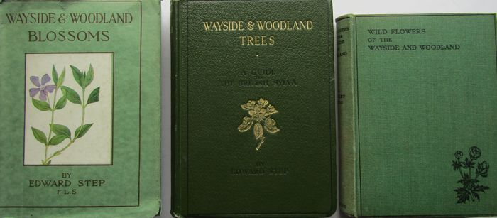 Edward Step - The Wayside & Woodland Series. - 1941/1947