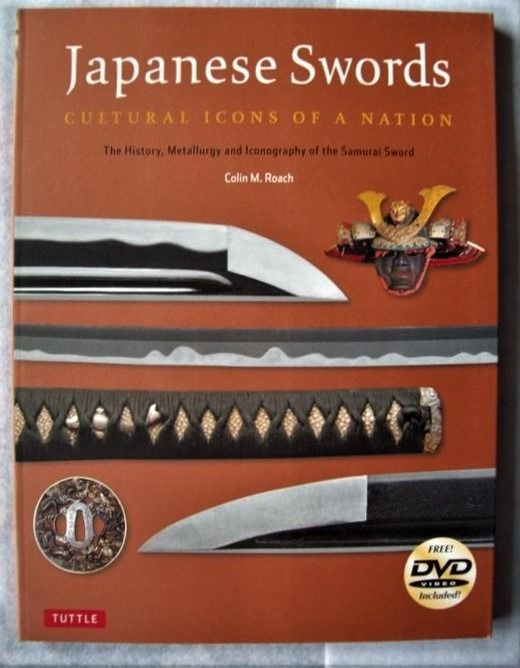 Buch (1) - Weiche Abdeckung - Japanese Swords: Cultural Icons of a Nation; The History, Metallurgy and Iconography of the Samurai - Japan - 2010