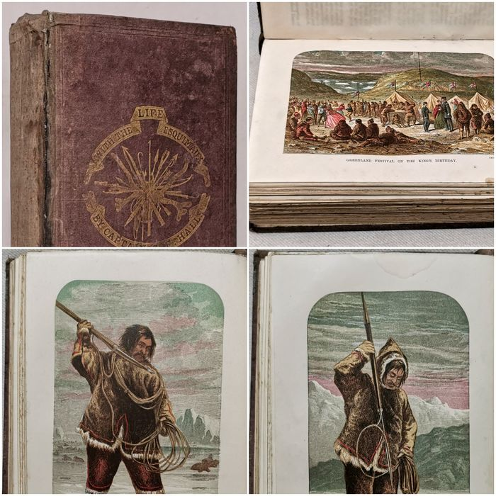 Captain Charles Francis Hall - Life with the Esquimaux. A Narrative of Arctic Experience in Search of John Franklin's Expedition - 1865